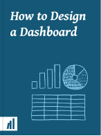 Cover of How to Design a Dashboard