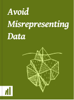 Cover of Avoid Misrepresenting Data